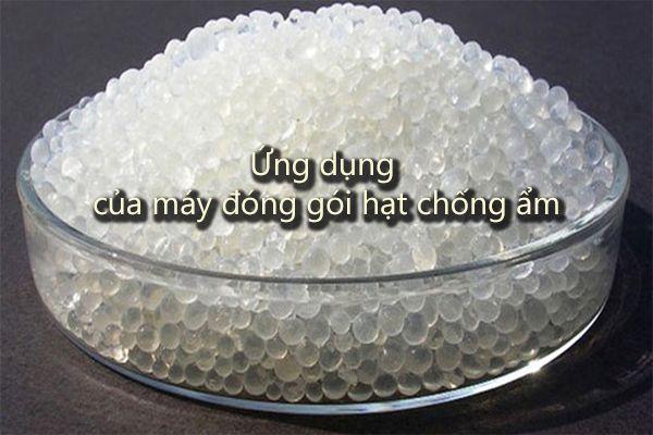 Ứng dụng của máy đóng gói hạt chống ẩm