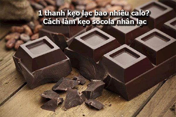 1 thanh kẹo lạc bao nhiêu calo? Cách làm kẹo socola nhân lạc