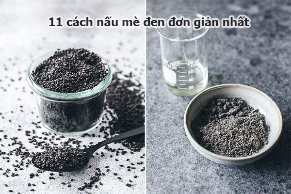 11 cách nấu mè đen đơn giản nhất