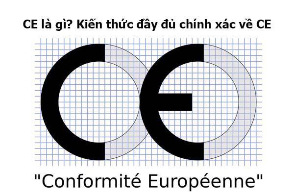 CE là gì? Kiến thức đầy đủ chính xác về CE